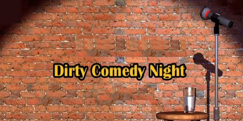 Dirty Comedy Night
