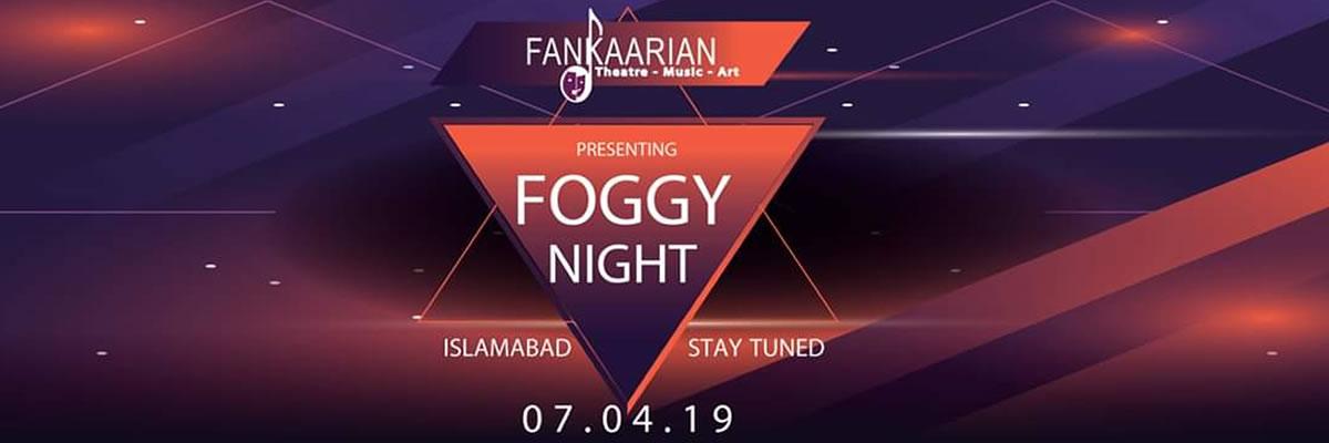 Foggy Night Tickets Fankaarian