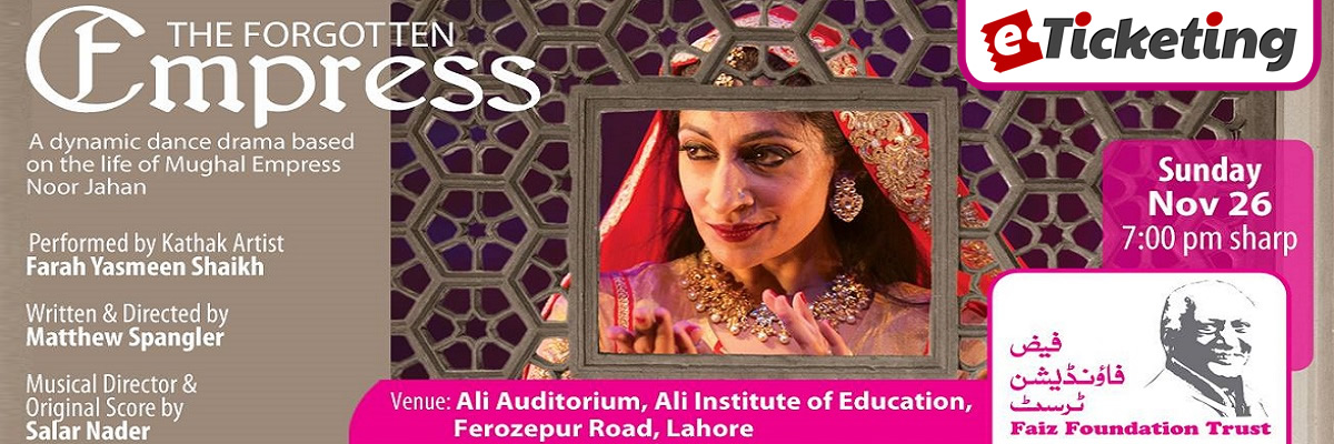The Forgotten Empress Tickets Faiz Foundation Trust