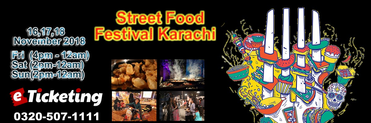 Karachi Street Food Festival 2018 Tickets The Catch