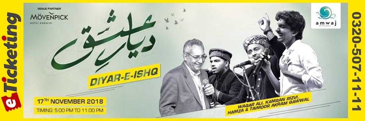Diyar e Ishq Tickets Amwaj