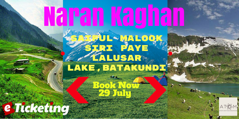 Tour To Naran, Kaghan Valley Tickets