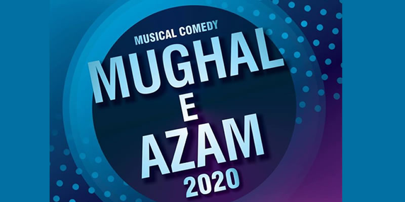 Mughal E Azam 2020 Tickets