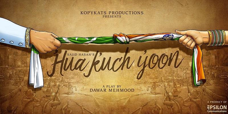Hua Kuch Yoon - Karachi Tickets