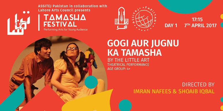 Gogi Aur Jugnu Ka Tamasha & Opening Ceremony Tickets