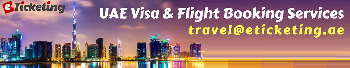 eTicketing UAE Visa and Flight Booking Services
